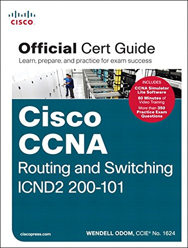Download CCNA Routing and Switching ICND2 200-101 Official Cert Guide
