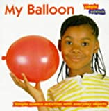 img - for My Balloon (Simple Science) book / textbook / text book