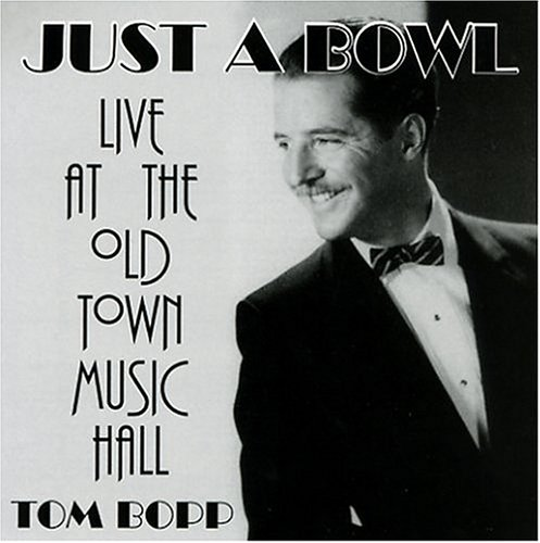 Just A Bowl - Live at the Old Town Music Hall