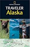img - for National Geographic Traveler: Alaska book / textbook / text book