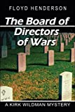 img - for The Board of Directors of Wars book / textbook / text book