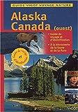 echange, troc Kreutzkamp, Breiter - Alaska et Canada. Guide Vigot (Ancien prix Editeur: 12 Euros )