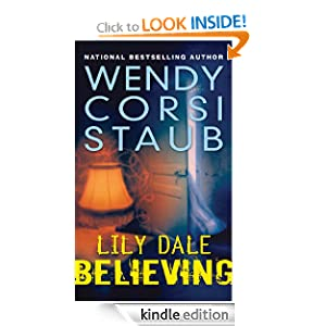 Kindle Book Bargains: Lily Dale: Believing, by Wendy Corsi Staub. Publisher: Walker Childrens; 1 edition (December 14, 2010)