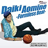 TVアニメ『黒子のバスケ』「SOLO MINI ALBUM Vol.5 青峰大輝 - Formless Beat -」