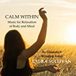 Calm Within: Music for Relaxation of...