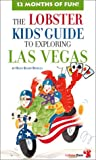 img - for The Lobster Kids' Guide to Exploring Las Vegas book / textbook / text book