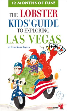 The Lobster Kids' Guide to Exploring Las Vegas