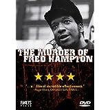 The Murder of Fred Hampton ~ Fred Hampton