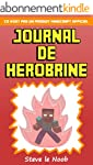Minecraft: Journal de Herobrine: Ce n...