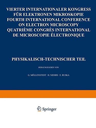 Iv. Internationaler Kongreß Für Elektronenmikroskopie / Ivth International Congress On Electron Microscopy / Ive Congres International De Microscopie ... Teil (German Edition)
