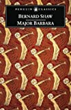 Major Barbara (Penguin Classics) (0140437908) by George Bernard Shaw