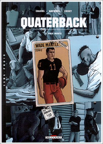 Quarterback (1) : Wade Mantle
