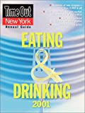 img - for Time Out New York's Guide to Eating & Drinking 2001 book / textbook / text book