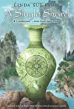 img - for A Single Shard (Newbery Medal Book) by Park, Linda Sue 4th (fourth) Edition [Hardcover(2001)] book / textbook / text book