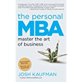 The Personal MBA: Master the Art of Business ~ Josh Kaufman