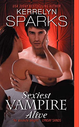 Sexiest Vampire Alive (Love at Stake)