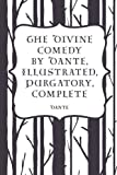 img - for The Divine Comedy by Dante, Illustrated, Purgatory, Complete book / textbook / text book