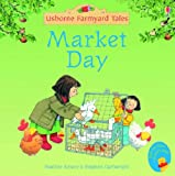 Heather Amery Market Day (Mini Farmyard Tales)