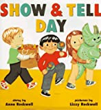 Show & Tell Day (0060273003) by Rockwell, Anne F.
