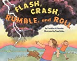 Flash, Crash, Rumble, and Roll (Lrfo) (0060278595) by Branley, Franklyn Mansfield