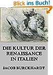 Die Kultur der Renaissance in Italien...