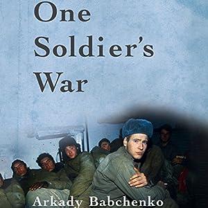 One Soldier's War Hörbuch