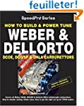 How to Build and Power Tune Weber and...