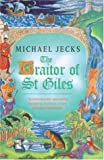 Michael Jecks The Traitor of St. Giles (Medieval West Country Mysteries)