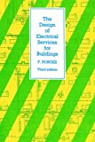 img - for Design of Electrical Services for Buildings book / textbook / text book