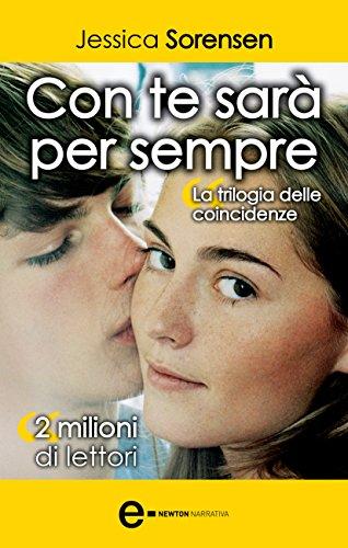 Jessica Sorensen - Con te sarà per sempre (eNewton Narrativa) (Italian Edition)