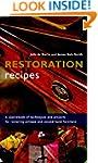 Restoration Recipes: A sourcebook of...