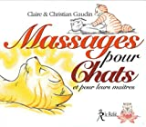 echange, troc Claire Gaudin, J-M Gaudin - Massages pour chats