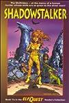 Shadowstalker (Elfquest Readers Colle...