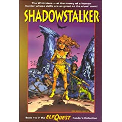 Elfquest Reader's Collection #11c: Shadowstalker by Joellyn Auklandus, Wendy Pini and Lorraine Reyes
