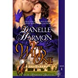The Wild One (The De Montforte Brothers) ~ Danelle Harmon