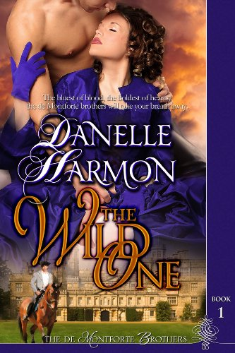 The Wild One (The De Montforte Brothers)