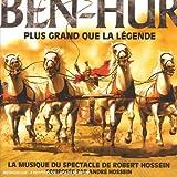 echange, troc André Hossein, Claude Lemesle - Ben Hur : Plus Grand Que La Légende