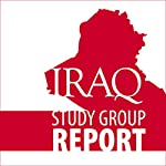 The Iraq Study Group Report | The Iraq Study Group
