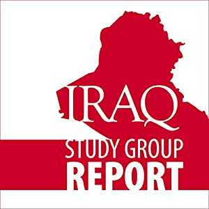 The Iraq Study Group Report Audiobook