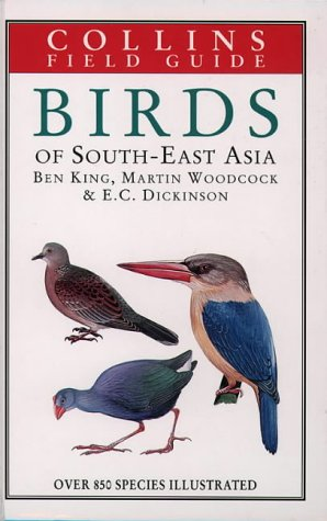 A Field Guide to the Birds of South East Asia (Collins Pocket Guide)