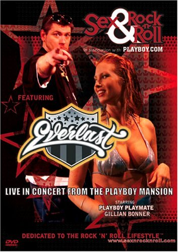 Everlast Live in Concert From the Playboy Mansion