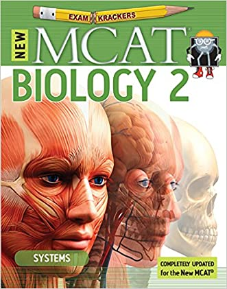 9th Edition Examkrackers MCAT Biology II: Systems (EXAMKRACKERS MCAT MANUALS)