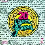 echange, troc El Sonido Romantico De Los 20 Super Grupos - El Sunido Romantico De Los 20 Super Grupos