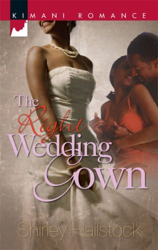 Image of The Right Wedding Gown (Kimani Romance)