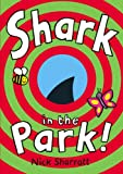Nick Sharratt Shark In The Park