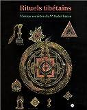 echange, troc Collectif - Rituels tibétains : Visions secrètes du Ve Dalaï Lama