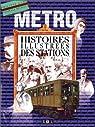 Métro : Histoire illustrée des stations par Game
