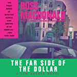 The Far Side of the Dollar: A Lew Archer Novel | Ross MacDonald
