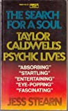 THE SEARCH FOR A SOUL: Taylor Caldwells Psychic Lives