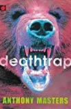 Deathtrap (Predator) (184121910X) by Masters, Anthony